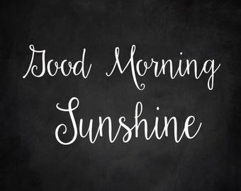 Good Morning Sunshine Wood Sign 12 x 12 Stencil #152