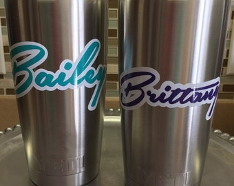 Personalized name decal for yeti cup/ tumbler