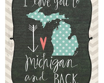 Love you to Michigan and back Art Print on Wood