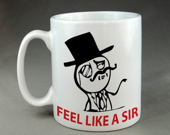 Feel Like A Sir Funny Geek Gaming Nerd Mug Meme