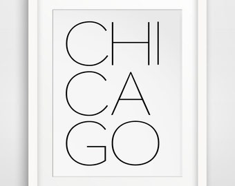 Chicago Print, Chicago Typography, Chicago Poster, Chicago Travel, Travel Poster, Chicago Art, Chicago Wall Art, Illinois Art, Art Chicago