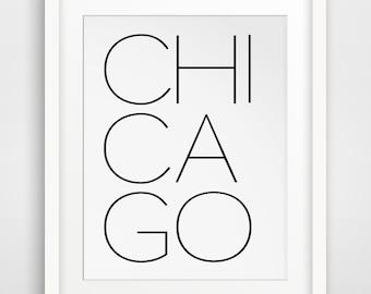 Chicago Print, Chicago Typography, Chicago Poster, Chicago Travel, Travel Poster, Chicago Art, Chicago Wall Art, Illinois Art, Art Chicago