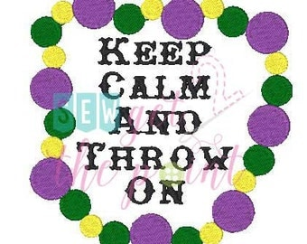 Keep Calm Mardi Gras Beads Embroidery File