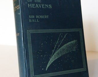 Story Of the Heavens 1901 Illustrated Astronomy space and stargazing old vintage book Science Stars Planets Nebule