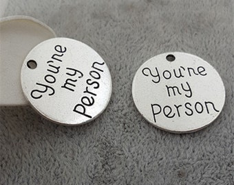 20pcs Antique Silver You are my Person Charms.24*24mm
