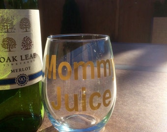 100% Made in the USA - American Made - Mommy Juice Stemless Wine Glass - Mom Juice - Custom Colors