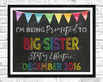I'm Being Promoted To Big Sister Pregnancy Announcement Sign, PRINTABLE Rainbow Pregnancy Announcement, Pregnancy Reveal Chalkboard Sign