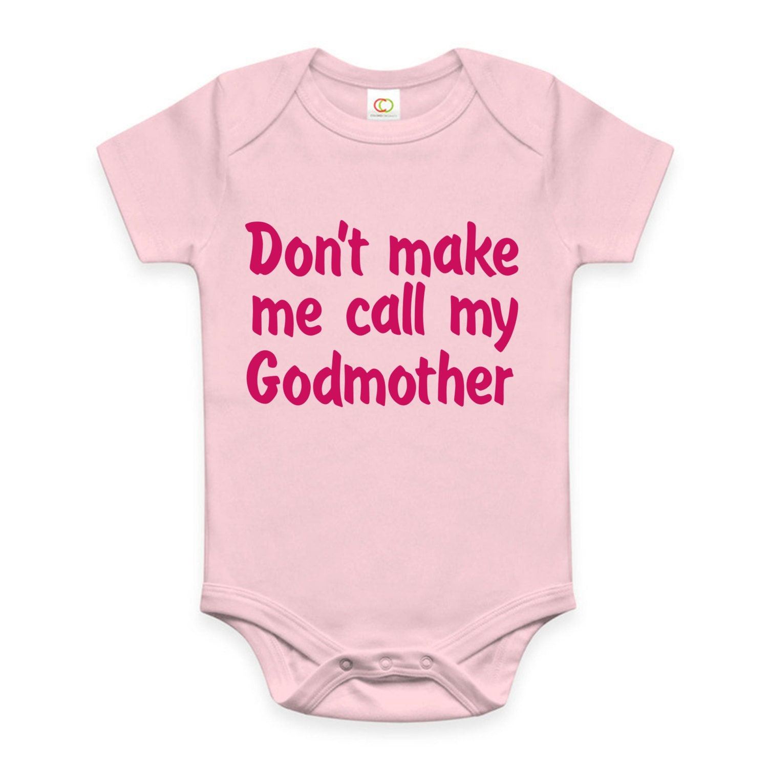 Don't make me call my Godmother or Godfather funny baby