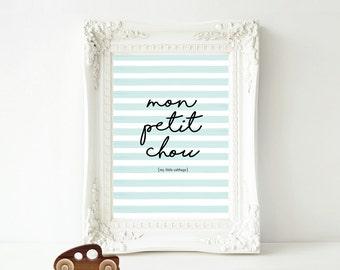 French Typography Print,Nursery Wall Print,Mon Petit Chou,French Saying,Hand drawn,Quote,Boys Nursery Art,Watercolour Art,Digital Kids Print