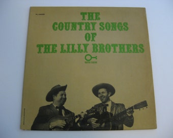 Rare! The Lilly Brothers - The Country Songs Of The Lilly Brothers - Circa 1964