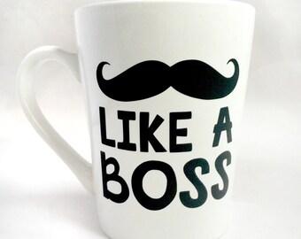 Father's Day Mustache Coffee Mugs • Like a Boss Coffee Mug