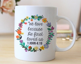 1 John 4 Coffee Mug - Christian Coffee Mug - Christian Gift