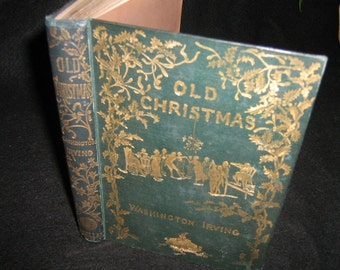 Wasington Irving Old Christmas 1876