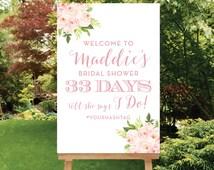 Wedding Countdown Printable Bridal Shower Welcome Sign Digital Sign PDF OR JPG Days Till She Says I Do Sign Bridal Shower Hashtag, The Bella