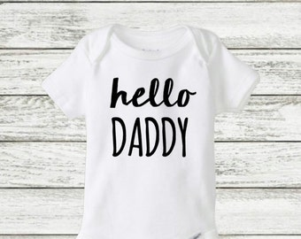 hello Daddy onesie, pregnancy announcement onesie, Dad, father