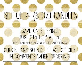 Set of 4 (8 oz) Candles!!!