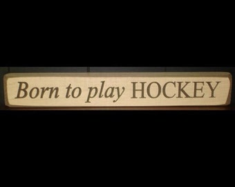 Hockey,Hockey Nursery,Hockey Decor,Hockey Baby,Hockey Player,Hockey Baby Gift,Nursery Decor,Hockey Sign,Hockey Signs,Born to play HOCKEY
