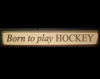 Hockey Nursery,Hockey Decor,Hockey Gift,Hockey Baby,Hockey Player,Hockey Baby Gift,Nursery Decor,Hockey Sign,Hockey,Born to play HOCKEY