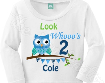 Look whoo's two or one or three  ~ Birthday Shirt ~boy or girl