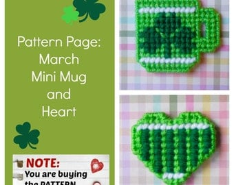 "Plastic Canvas Pattern Page: ""March Mini Mug and Heart"" (2 designs, graphs and photos, no written instructions) ***PATTERN ONLY!***"