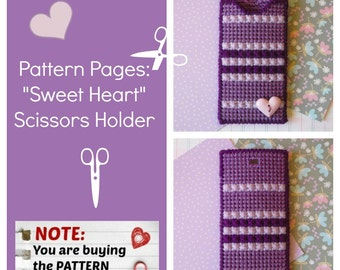 "Plastic Canvas Pattern Pages: ""Sweet Heart"" Scissors Holder (front/back design, graphs and photos, no written instructions) *PATTERN ONLY!*"