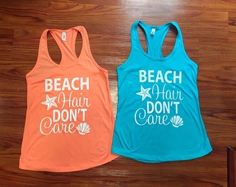 Beach Tank Top, Beach Hair Don't Care Racerback Tank top ~ beach trip ~ cute tops- vacation - best selling tank - swimsuit cover up