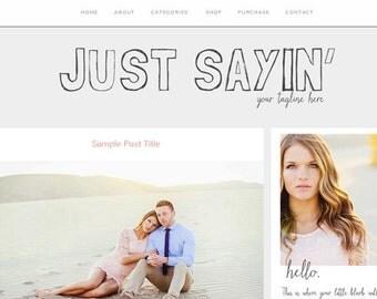 Responsive Blogger Template - Just Sayin - Blog Design Clean, Chic, Modern, Calm