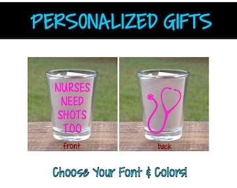 Nurses Need Shots Too Stethoscope - Nurse Shot Glass - Customized Barware - Personalized Shot Glass (PG0013)
