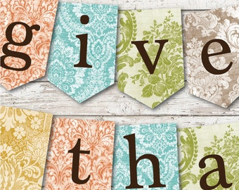 GIVE THANKS Digital Printable File banner garland bunting decoration