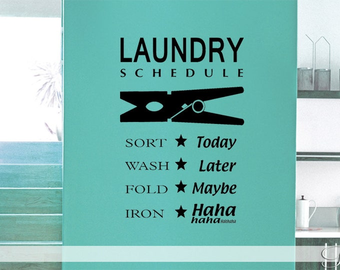 Wall Art / Wall Decal LAUNDRY Schedule - Vinyl sticker home decor Clothepins funny saying lettering sort wash fold iron Bathroom washroom