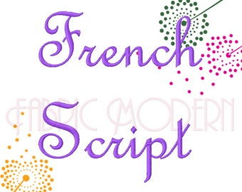 FRENCH SCRIPT Embroidery Font Design, 2 inch, upper and lower case and numbers , #585