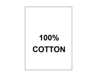 100 PRINTED CARE LABELS (Style #33-100% Cotton...)