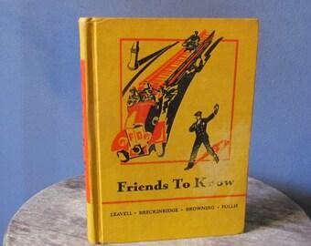 Vintage 1936 'Friends To Know' Basic Reader Children's Book