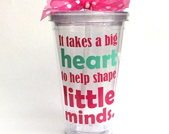 It takes a big heart, Teacher Gift, Personalized tumbler for teacher - Appreciation Teacher Gift