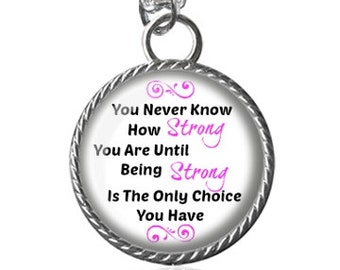 Strong Necklace, Inspirational, Empowerment, Empowering, Cancer Awareness Pendant Key Chain Handmade