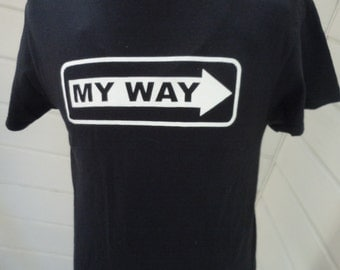 Size M (42) ** My Way Shirt (Double Sided)