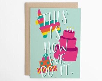 Funny Birthday Card, Piñata Card, Birthday Card for Him, Simple Birthday Card, Birthday Card for Friend, Card for Her/C-283