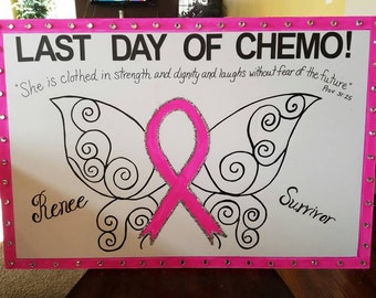 Last Day of Chemo Poster (Breast Cancer Survivor