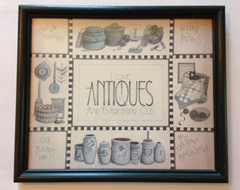 "Vintage ""I Love Antiques and Everything Old"" Print in dark green frame"