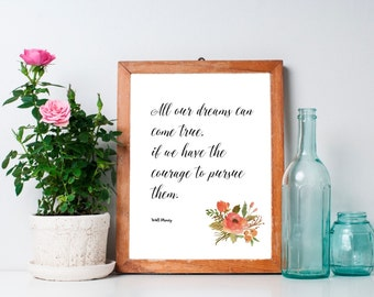 Walt Disney Dream Quote, printable wall art, digital art, typography print, wall decor, wall art, office decor, home decor, art, floral