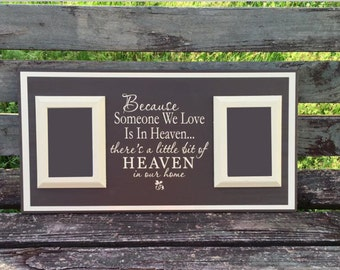 because someone we love is in heaven in memory of mom in memory of dad memorial picture frame in loving memory heaven plaque