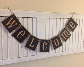 Welcome Banner Sign Bunting Garland Black Tan Can Custom Colors Home Decoration