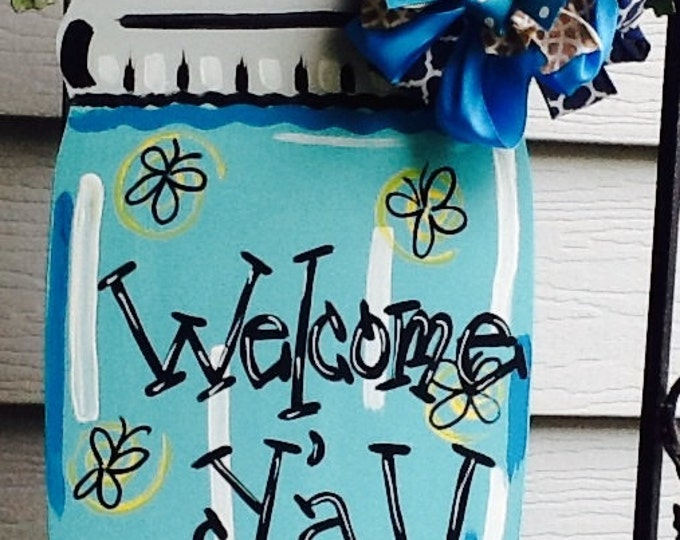 Mason jar door hanger, patriotic door hanger, happy summer sign, welcome summer sign, welcome y'all sign, summer door hanger, mason jar sign