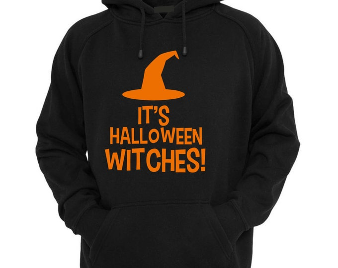 Women's halloween shirt .It's Halloween Witches Pullover, kangroo pockets hooded shirt - black , orange writing and witch hat . Plus sizes.