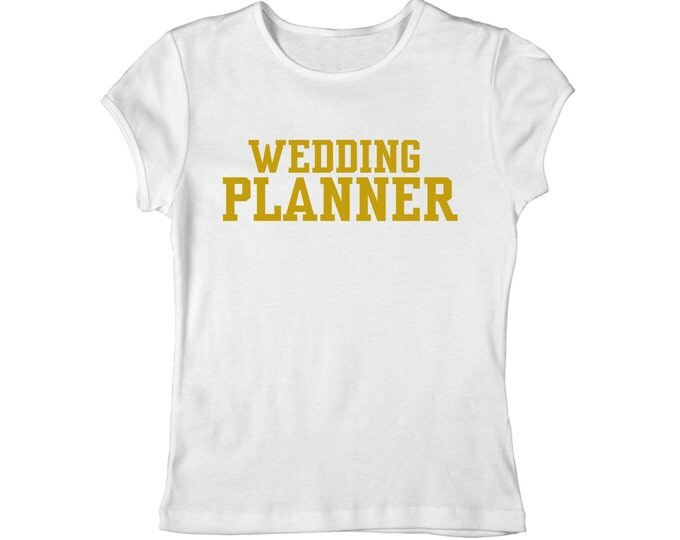 Wedding planner and coordinator Fitted V neck shirt. Wedding Planner Gold Font Scoop Neck or V Neck T-Shirt. Small, Medium, Large, XL, XXL