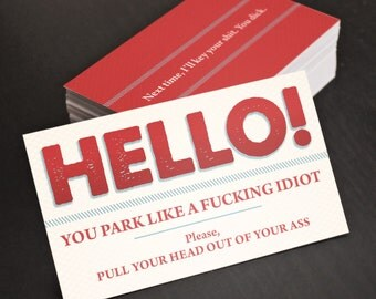 """Bad Parking Cards! You Park Like an Idiot! Funny, Business Cards!! Gag Gift, Birthday Gift. 30 business cards - 3.5"""" x 2"""""""