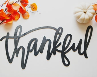 Thankful Metal Sign (Handlettered)