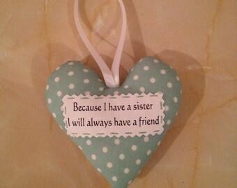 Sister heart, Sister gift, padded heart,
