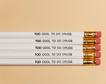 Cool To Do Drugs Pencils – White (Pack of 5)