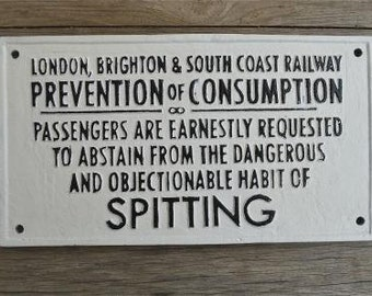 Cast iron vintage style London Brighton railway no spitting sign wall plaque S3